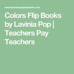 Colors Flip Books by Lavinia Pop | Teachers Pay Teachers