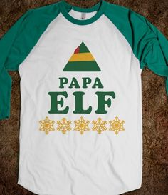 Papa Elf for Nick! Lol