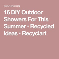 16 DIY Outdoor Showers For This Summer • Recycled Ideas • Recyclart
