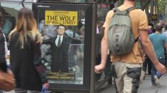 The Wolf of Wall Street by JC Decaux Innovate, OMD & Roadshaw Films