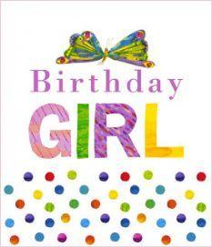 Girls Eric Carle (The Hungry Caterpillar) Birthday Card