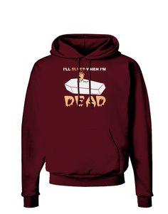 TooLoud Sleep When Dead Coffin Dark Hoodie Sweatshirt