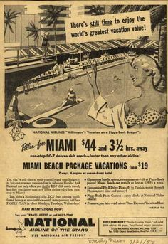 National Airline's Miami – There's still time to enjoy the world's greatest vacation value (1954)