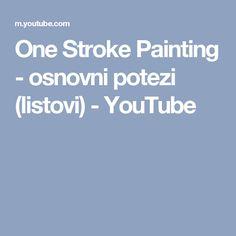 One Stroke Painting - osnovni potezi (listovi) - YouTube