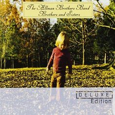 Allman Brothers Band - Brothers And Sisters - Deluxe 2 CD