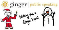 Here's to a Happy Christmas and a fearless New Year! Together we can make your confidence soar!   gingerpublicspeaking.com
