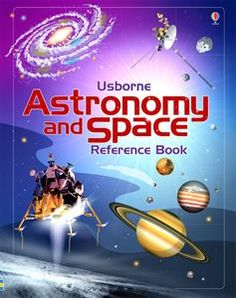 Astronomy and Space Reference Book This book is an exciting introduction to the wonders of space. Find out how stars are born, what it's like to live in space, and lots more. Space Books For Kids, Stem For Kids, Preschool Science, Reference Book, Space And Astronomy, Book Nooks, Nonfiction Books, Solar System, Book Activities