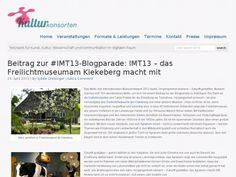 Eine Übersicht über alle bisherigen Blogbeiträge zur #IMT13-Blogparade findet Ihr hier. Parade bis 30.Apil verlängert! Berlin Museum, Zeppelin, Freiburg, Art