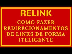 Relink Como Fazer Redirecionamentos de Links de Forma Inteligente | Plugin Relink - YouTube