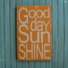 I love the sun! It makes me happy!