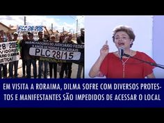 Folha Política: Em Roraima, Dilma sofre com diversos protestos e manifestantes são impedidos de acessar o local; veja vídeo