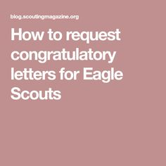 How To Request Congratulatory Letters For Eagle Scouts  Gold