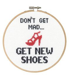 0 point de croix don't get mad, get new shoes  - cross stitch