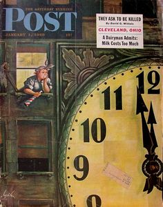 Giant Clock on New Year's Eve - Constantin Alajalov New Years Eve Images, New Years Eve Day, Old Magazines, Vintage Magazines, Vintage Images, Vintage Posters, Saturday Evening Post, Great Ads, January 1