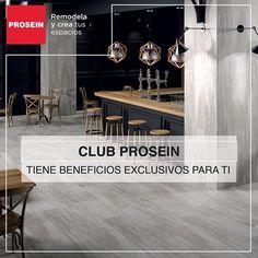 Si disfrutas remodelar y crear espacios únete a nuestro #ClubProsein y obtén beneficios exclusivos.