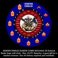 U.S.M.C./ DI BULLDOG /SEMPER FIDELIS / MARINE CORPS ENLISTED RANKS / LARGE WALL CLOCK / CLICK ONTO PHOTO TO GAIN ACCESS TO PURCHASE.