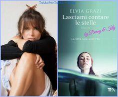 TuttoPerTutti: LASCIAMI CONTARE LE STELLE di ELVIA GRAZI...ma non credo si possa imbrigliare l'infinito in un numero preciso. Una storia d'amore, passione e di riconquista, dove ognuno troverà un po' di se....http://tucc-per-tucc.blogspot.it/2015/03/lasciami-contare-le-stelle-elvia-grazi.html