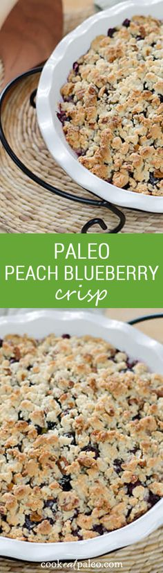 This paleo peach blueberry crisp is completely dairy-free, gluten-free, grain-free and refined sugar free. Fresh summer peaches and blueberries make the filling naturally sweet. ~ http://cookeatpaleo.com