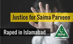 Justice for Saima Parveen – Raped in Islamabad at gunpoint