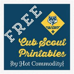 Hot Commodity Home Decor: Free Cub Scout Printables