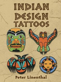 Indian Design Tattoos by Peter Linenthal – BRIARWOOD