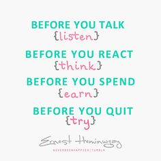 Before You Talk Listen