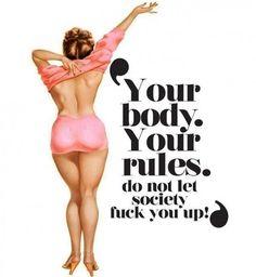 Ton corps, tes droits. Ne laisse pas la société te dire le contraire !