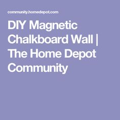 DIY: Magnetic Chalkboard Wall – The Culinary Couple Magnetic Chalkboard, Chalkboard Paint, Benton House, Toy Rooms, Home Schooling, Basement Remodeling, Kitchen Living, Girl Room, Home Projects