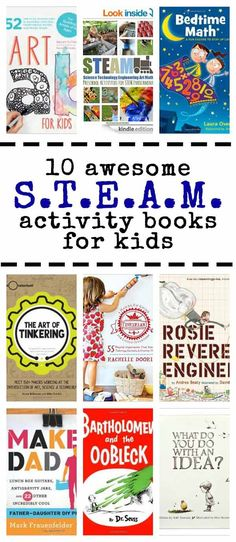 10 Awesome STEAM Activity Books for Kids is part of Kids Crafts Science Math Activities - 10 fun activity books with STEAM (science, technology, engineering, art & math) ideas for kids Stem Science, Preschool Science, Teaching Science, Science For Kids, Physical Science, Science Classroom, Earth Science, Science Education, Kids Education