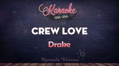 Drake - Crew Love (Karaoke Version)