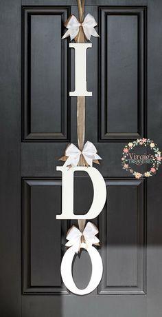 Items similar to Bridal Shower Decoration, Bridal Shower Gift,I DO Bridal Shower Door Decoration-I DO Door Hanger-Wedding Keepsake-Engagement Party decor on Etsy - Brautparty Ideen Bridal Shower Planning, Bridal Shower Party, Bridal Showers, Bridal Shower Wreaths, Bridal Shower Crafts, Cute Bridal Shower Gifts, Shower Hostess Gifts, Bridal Shower Prizes, Wedding Shower Decorations
