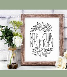 No Bitchin in my Kitchen Printable Sign - Foodie Gift Idea, Funny Kitchen Decor, Kitchen Sign, Kitchen Quote, Kitchen Wall Art, Printable Home Decor, DIY Gift Ideas, Farmhouse Decor, Rustic Decor, Fixer Upper Decor, Printable Wall Art, Printable Gift Idea, Rustic Kitchen Decor #ad