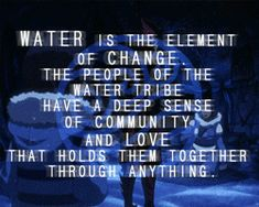Water gif - You totally read this in Uncle Iroh's voice, didn't you?