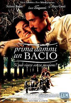 Prima dammi un bacio (2003) in streaming
