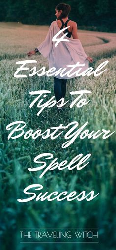 4 Essential Tips To Spell Success // Intrepid Crow // Witchcraft For The 21st Century Witch