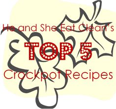 It is the time of year when everyone wants to dust off the crockpot to make soups and chili! We do the same thing. Some of our favorite (and most popular) recipes are crockpot recipes!  These are our Top 5 Crockpot Recipes - we hope they become a staple in your home! Visit HeandSheEatClean.com for more healthy recipes. #heandsheeatclean #crockpot #fall #recipe #chili #soup #healthy