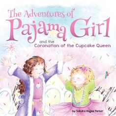"""The Adventures of Pajama Girl"" Review & Giveaway (US & Canada) 4/3"