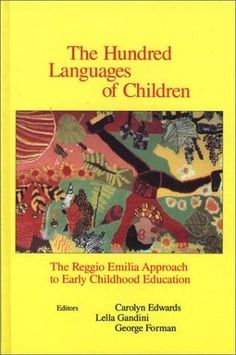 The Hundred Languages of Children (Open Library)