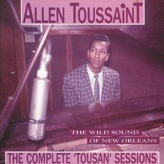 Allen Toussaint - The Wild Sounds Of New Orleans