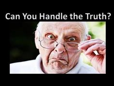 Can You Handle The Truth - YouTube