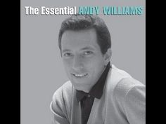 Andy Williams ~ You're the Best Thing That Ever Happened to Me