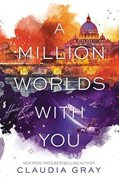 A Million Worlds With You! Claudia Gray. New Books Coming In november.