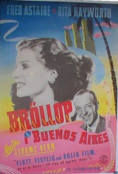 You were Never Lovelier poster starring Fred Astaire and Rita Hayworth