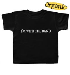 I'm With the Band   http://www.punkbabyclothes.net/shop/product_info.php?cPath=21_125_42_id=6872