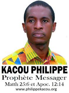 Le prophète Kacou Philippe