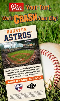 Crash Houston! Repin this #HoustonAstros ticket. The city with the most repins gets crashed!