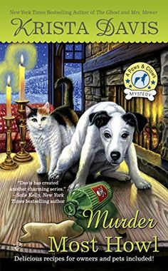 Murder Most Howl (A Paws & Claws Mystery) by Krista Davis, http://www.amazon.com/dp/B00U5KNSI6/ref=cm_sw_r_pi_dp_Dmcpvb0E6K9JB