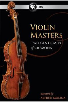 DVD: During the late 17th and early 18th centuries, two violinmakers from the same small town were making the most sought-after violins ever created. Everyone has heard of Antonio Stradivari, but few know the name Giuseppe Guarneri del Gesu. This documentary tells the story of these two violin masters and why the stringed instruments they sculpted 300 years ago are worth millions of dollars to musicians and collectors today.