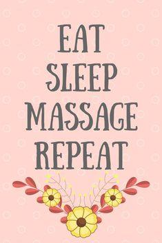 Eat, Sleep, Massage & Repeat - Universal Companies