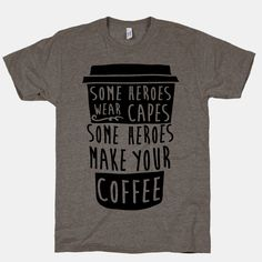 Some Heroes Wear Capes Some Heroes Make Your Coffee Tank Tops Coffee Is Life, I Love Coffee, Coffee Shop, Coffee Coffee, Coffee Names, Ninja Coffee, Drink Coffee, Coffee Lovers, Coffee Quotes